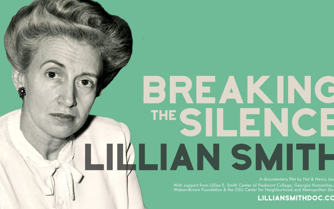 Lillian Smith: Breaking The Silence